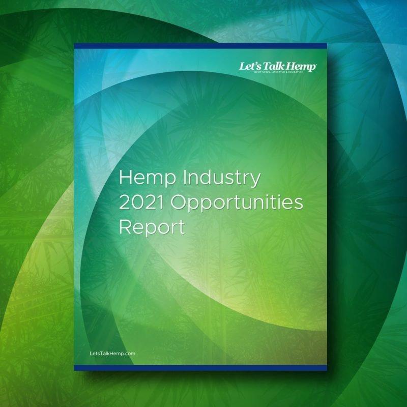 Hemp Industry 2021 Opportunities Report